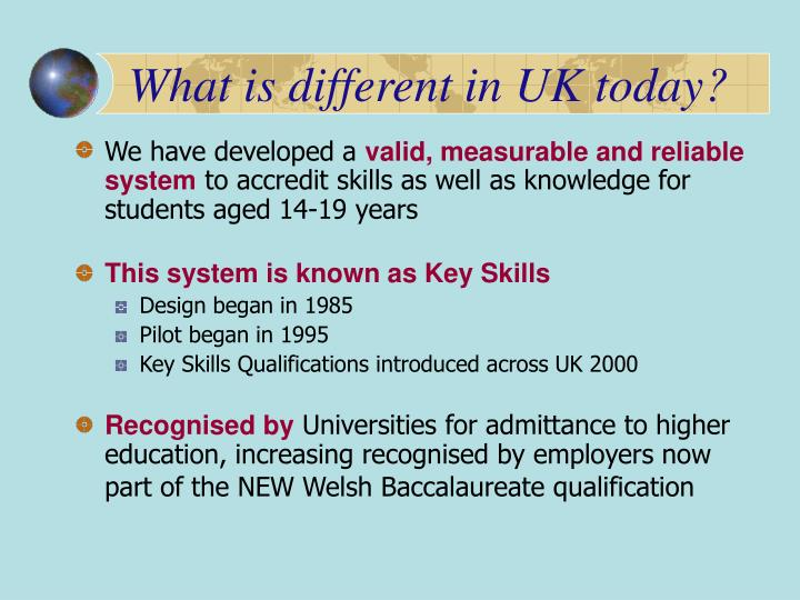 What is different in UK today?