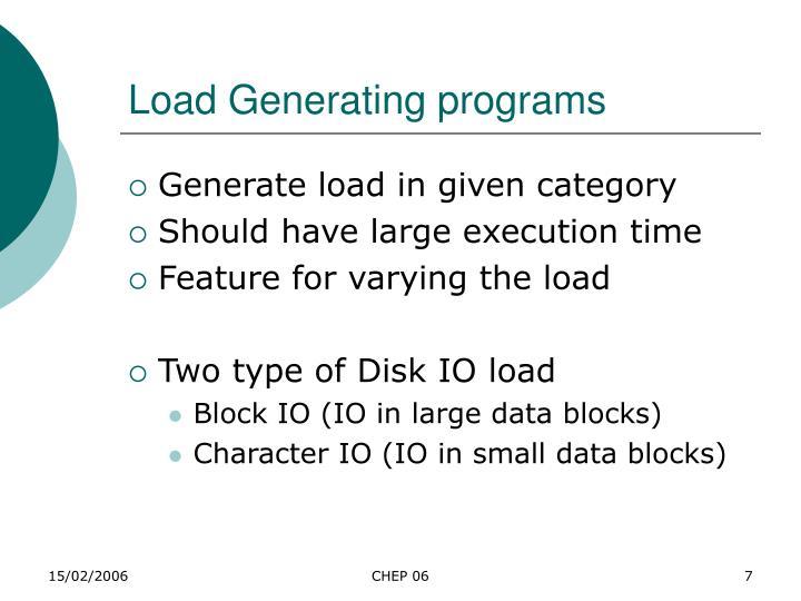 Load Generating programs
