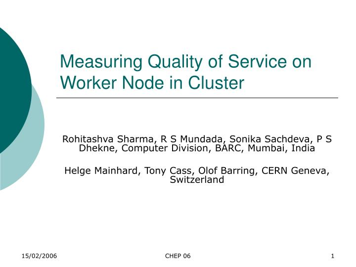 Measuring quality of service on worker node in cluster