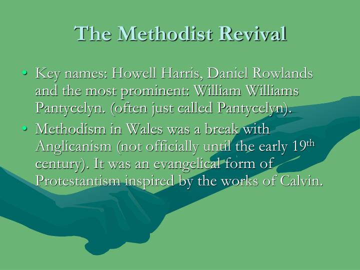 The Methodist Revival