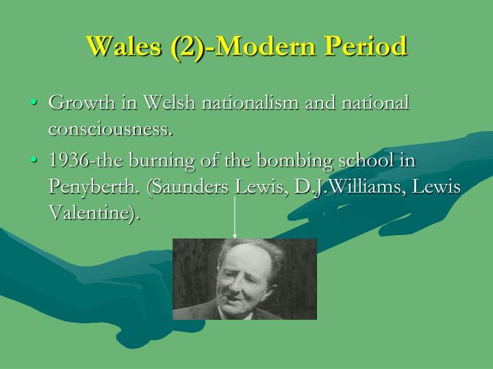 Wales 2 modern period