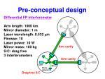 pre conceptual design
