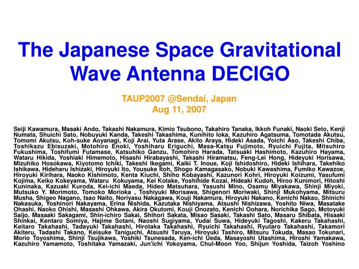 the japanese space gravitational wave antenna decigo
