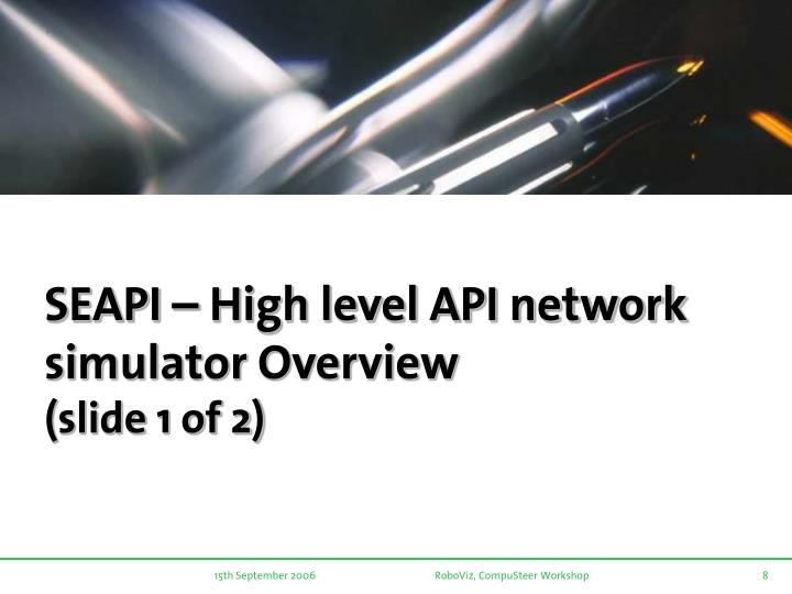 SEAPI – High level API network simulator Overview