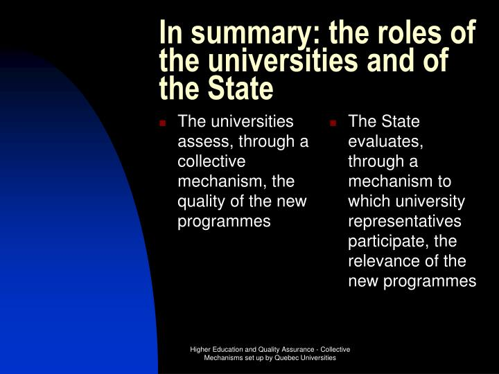 The universities assess, through a collective mechanism, the quality of the new programmes