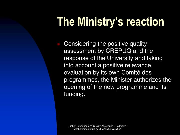 The Ministry's reaction