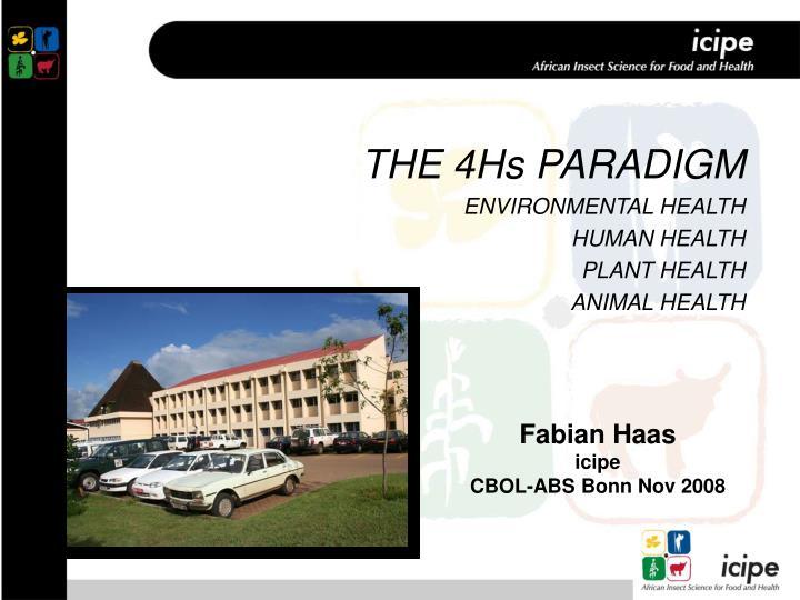 THE 4Hs PARADIGM