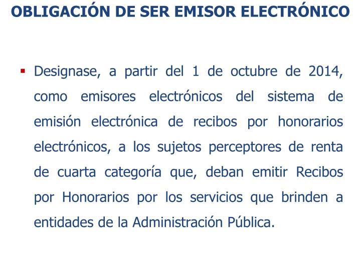 obligación de SER EMISOR ELECTRÓNICO