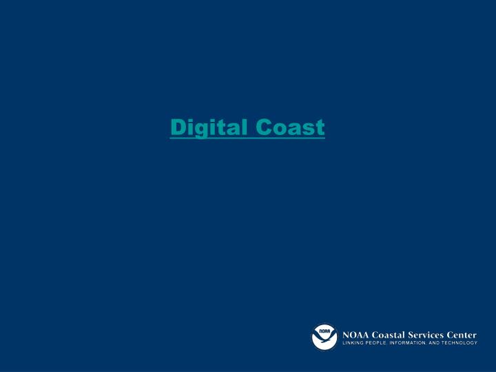 Digital Coast
