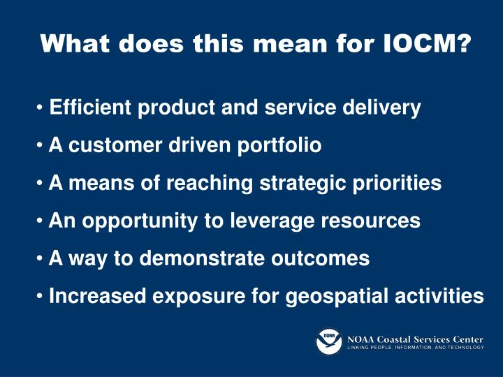 What does this mean for IOCM?