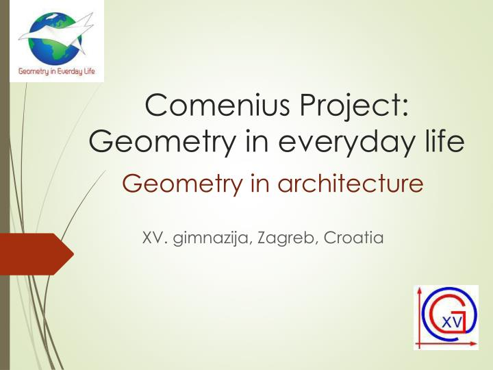 geometry in everyday life essay Presence of math in everyday life pages 2 words 1,047 sign up to view the rest of the essay geometry, math in everyday life, symmetry.
