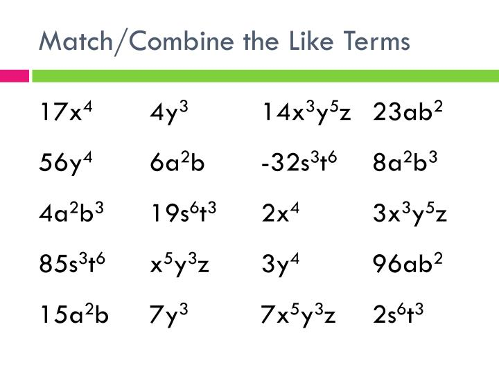 Match/Combine the Like Terms