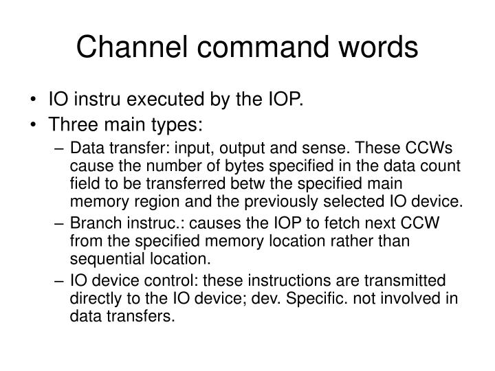 Channel command words