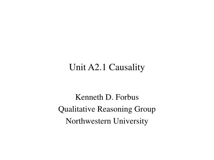 unit a2 1 causality n.