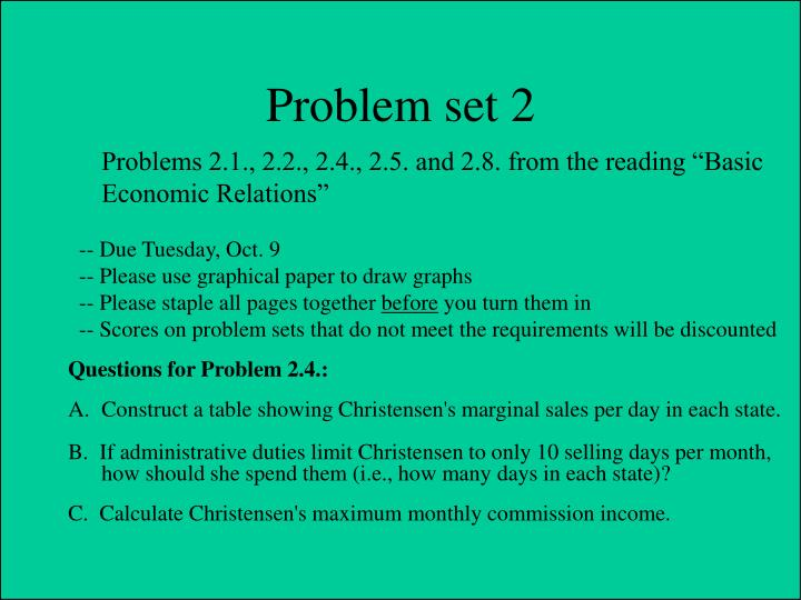 "Problems 2.1., 2.2., 2.4., 2.5. and 2.8. from the reading ""Basic"