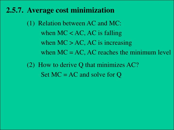 2.5.7.  Average cost minimization