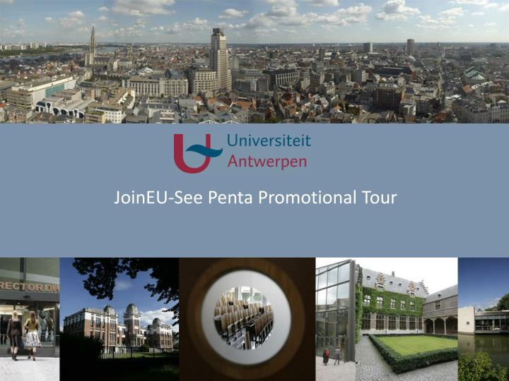 JoinEU-See Penta Promotional Tour