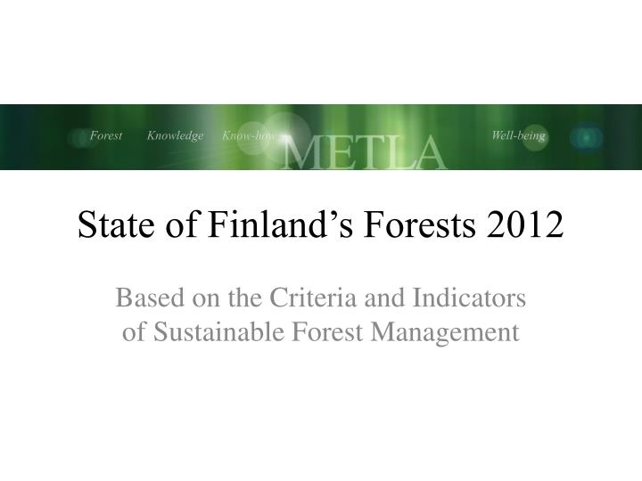 state of finland s forests 2012
