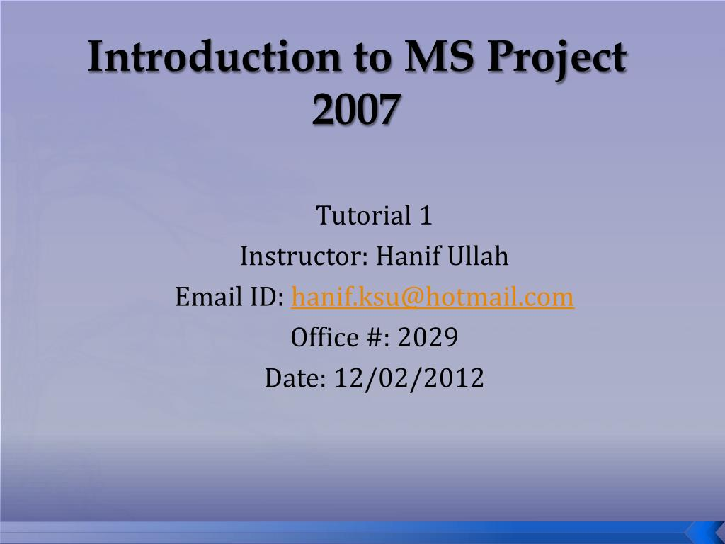 Ms project 2007. Ppt | graphical user interfaces | human–computer.
