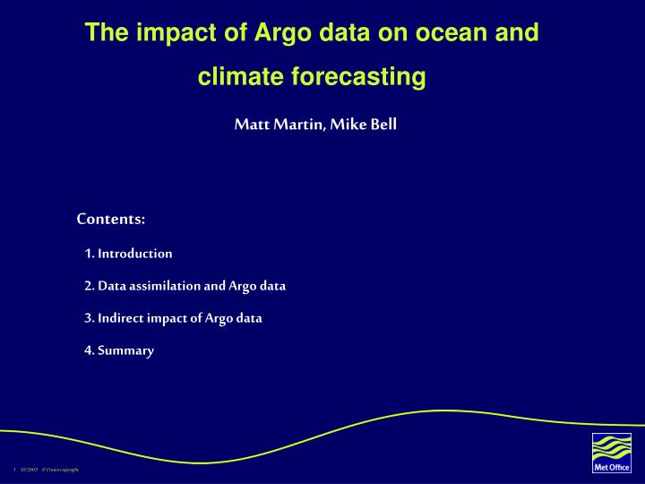 The impact of argo data on ocean and climate forecasting