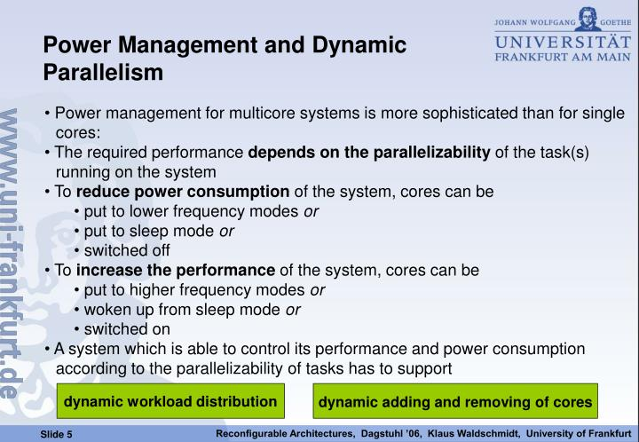 Power Management and Dynamic