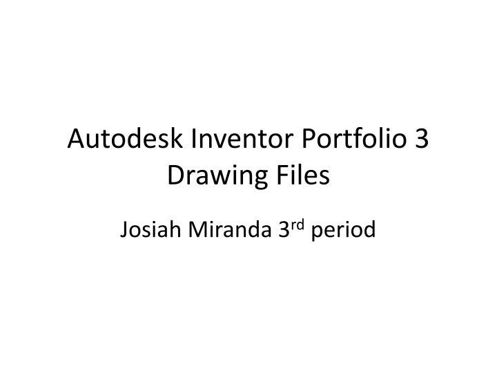 autodesk inventor portfolio 3 drawing files