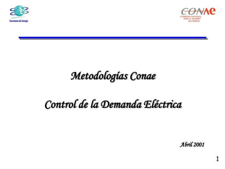 metodolog as conae control de la demanda el ctrica n.