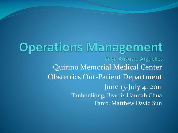 Operations management engr augusto arguelles