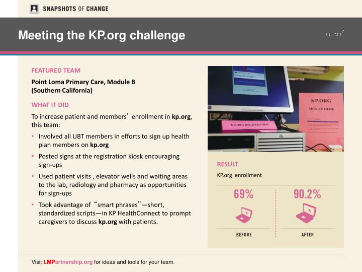 Meeting the KP.org challenge
