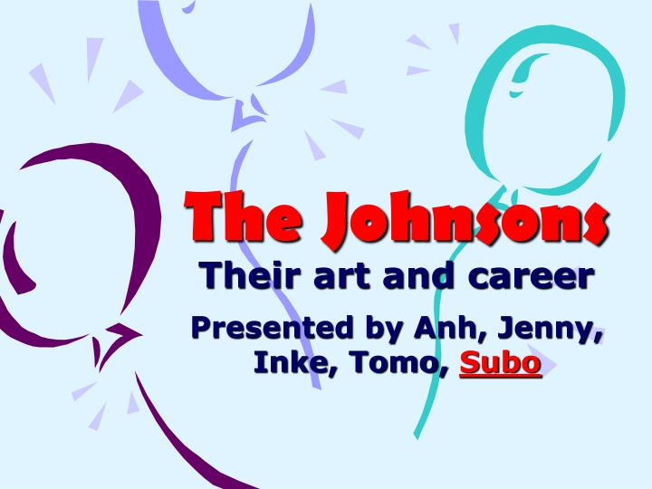 the johnsons their art and career n.