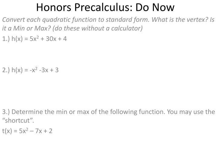 Ppt Honors Precalculus Do Now Powerpoint Presentation Id3480497
