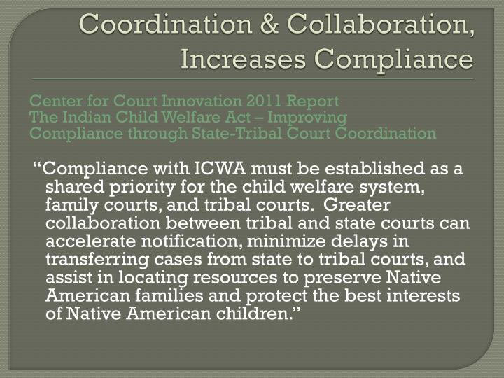 Coordination & Collaboration, Increases Compliance
