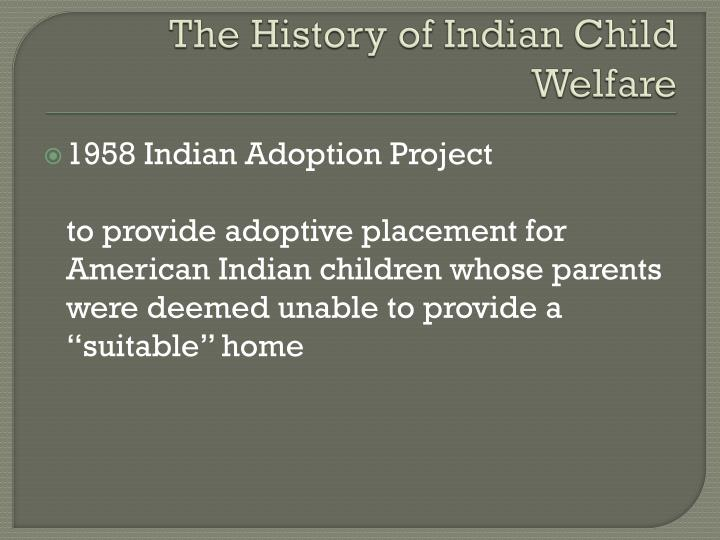 The history of indian child welfare1