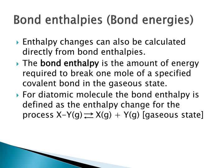 Bond enthalpies (Bond energies)