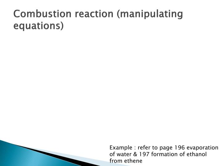 Combustion reaction (manipulating equations)