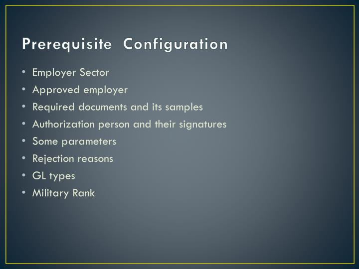 Prerequisite  Configuration