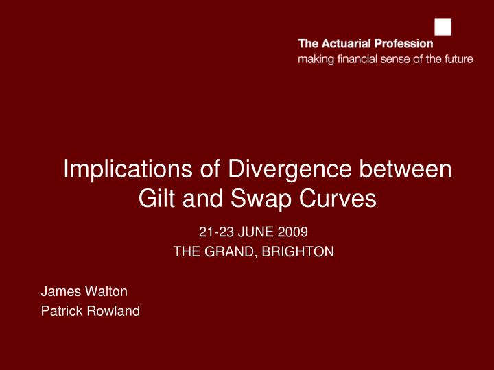 implications of divergence between gilt and swap curves n.