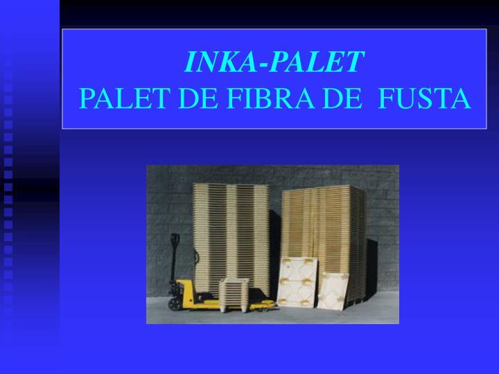 inka palet palet de fibra de fusta n.
