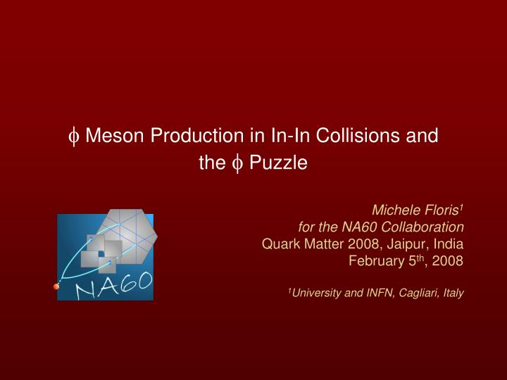 f meson production in in in collisions and the f puzzle n.