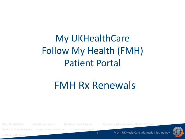 my ukhealthcare follow my health fmh patient portal n.