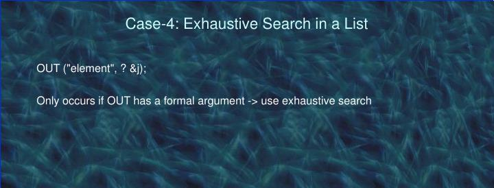 Case-4: Exhaustive Search in a List
