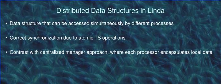 Distributed Data Structures in Linda