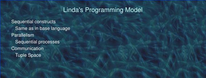 Linda s programming model