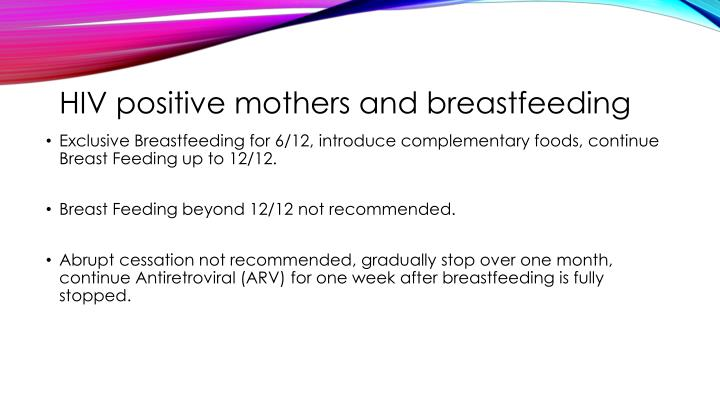 HIV positive mothers and breastfeeding