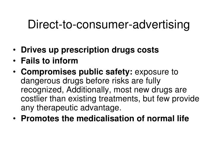direct to consumer advertising essay Direct-to-consumer communications  3unpublished results of the 2012 direct to consumer advertising survey, with permission from prevention magazine 4.