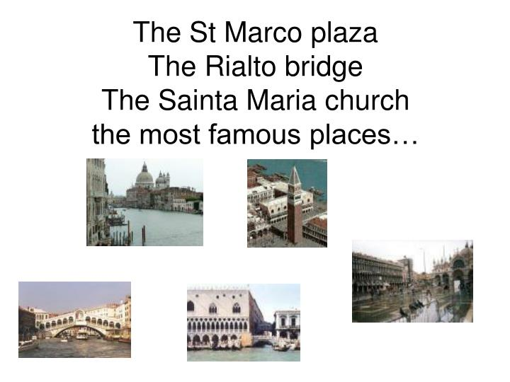 The St Marco plaza