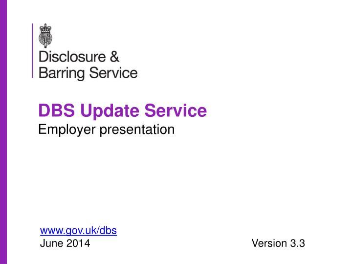 Dbs update service employer presentation