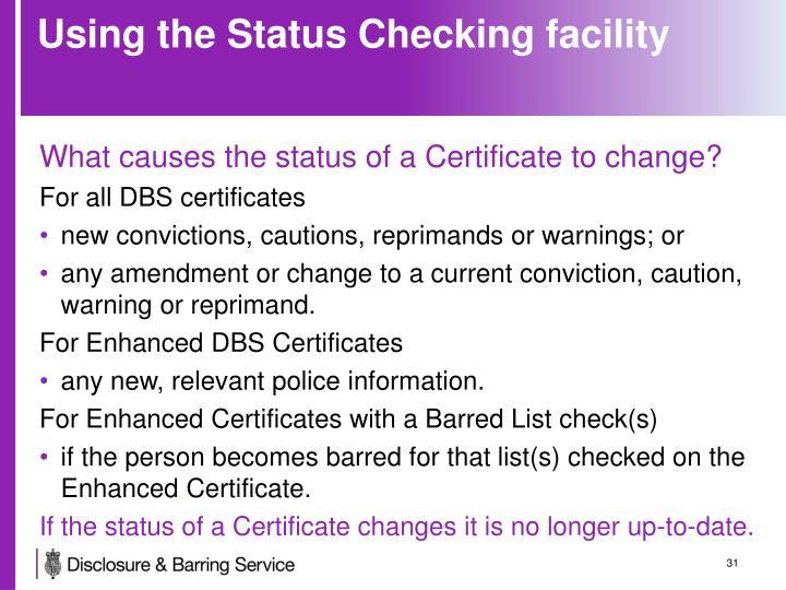 Using the Status Checking facility