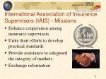 international association of insurance supervisors iais missions