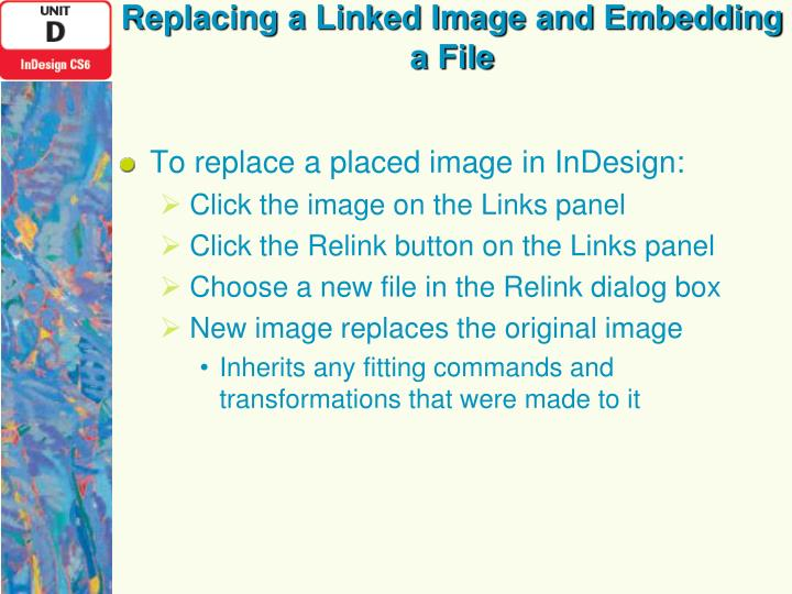 Replacing a Linked Image and Embedding a File